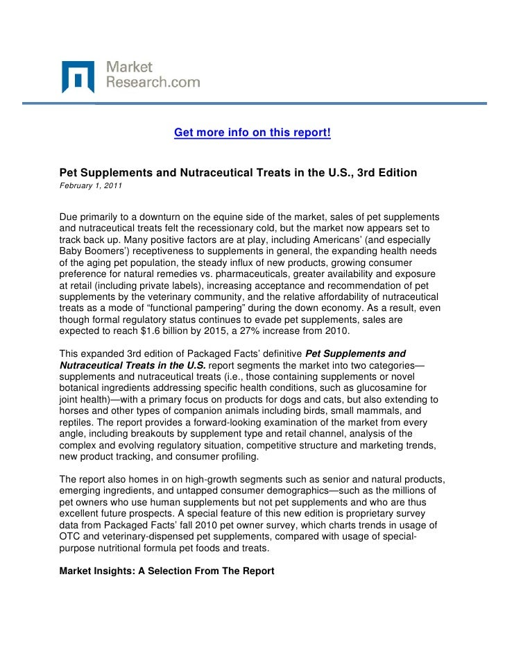 Get more info on this report!Pet Supplements and Nutraceutical Treats in the U.S., 3rd Edition...