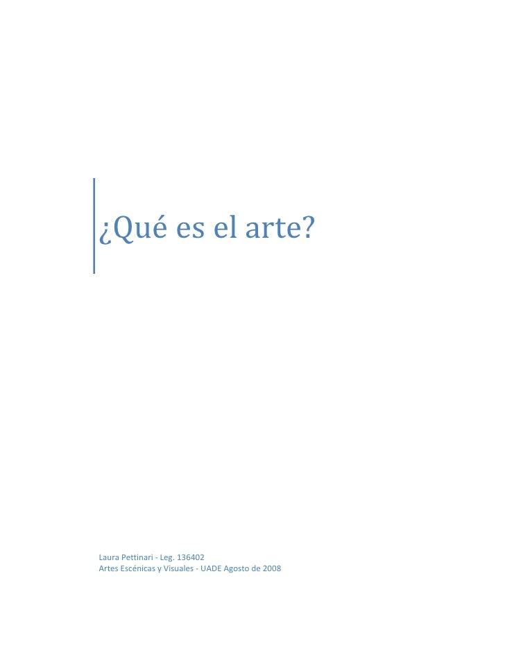 ¿Quéeselarte?        LauraPettinari‐Leg.136402    ArtesEscénicasyVisuale...
