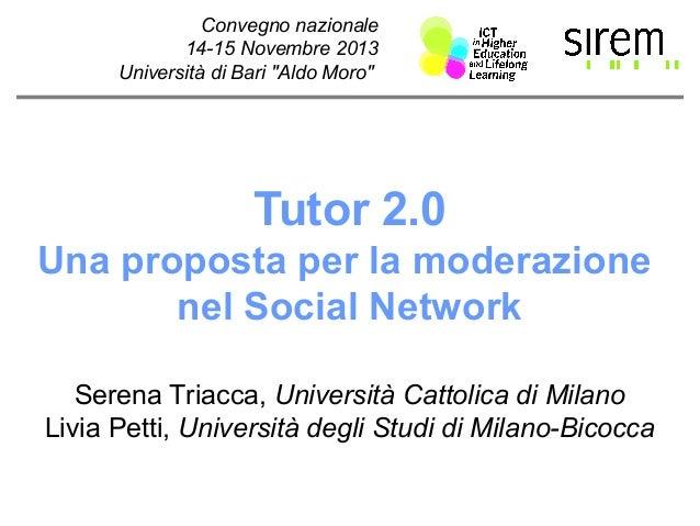 [Sirem 2013] Tutor 2.0. Una proposta per la moderazione nel Social Network