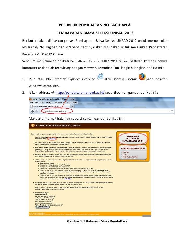 PETUNJUK PEMBUATAN NO TAGIHAN &                                 PEMBAYARAN BIAYA SELEKSI UNPAD 2012 Be...