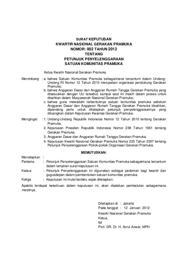 SURAT KEPUTUSAN                    KWARTIR NASIONAL GERAKAN PRAMUKA                          NOMOR: 002 TAHUN 2012        ...