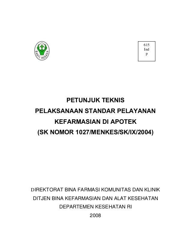 Petunjuk teknis apotek berdasarkan SK menkes 10272004
