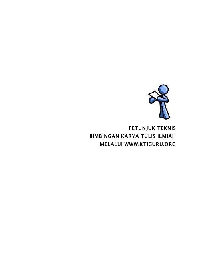 Petunjuk Teknis Bimbingan Kti 2009