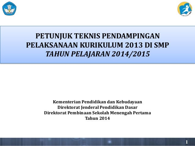 Petunjuk Teknis Pendampingan dan Pelaksanaan Kurikulum 2013 di SMP