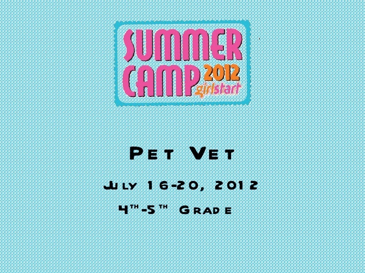 Girlstart Pet Vet 4th-5th grade Week 3