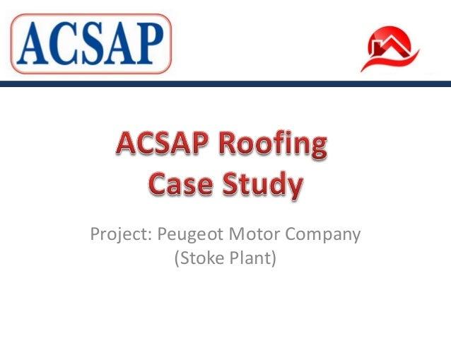 Roof Maintenance Project: Peugeot Motor Company