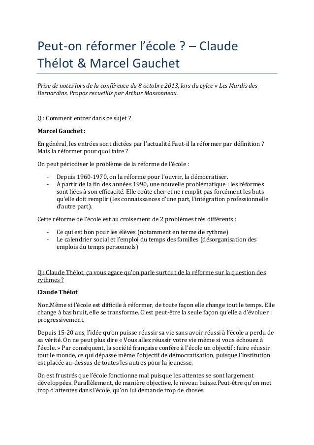 Peut-on réformer l'école ? – Claude Thélot & Marcel Gauchet Prise de notes lors de la conférence du 8 octobre 2013, lors d...