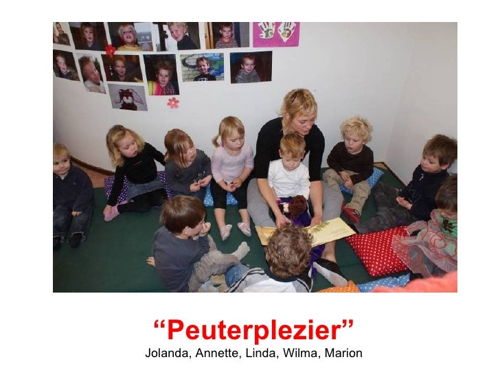 """ Peuterplezier"" Jolanda, Annette, Linda, Wilma, Marion"