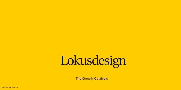 The Growth Catalysts QR/LDPL/MKTG/01-03