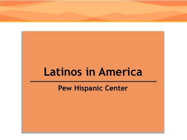 Pew national demographics of latinos
