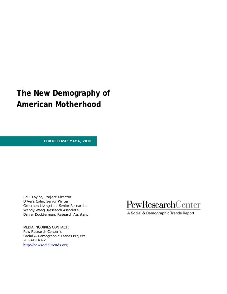 Pew research   new demography of mothers (5.20.10)