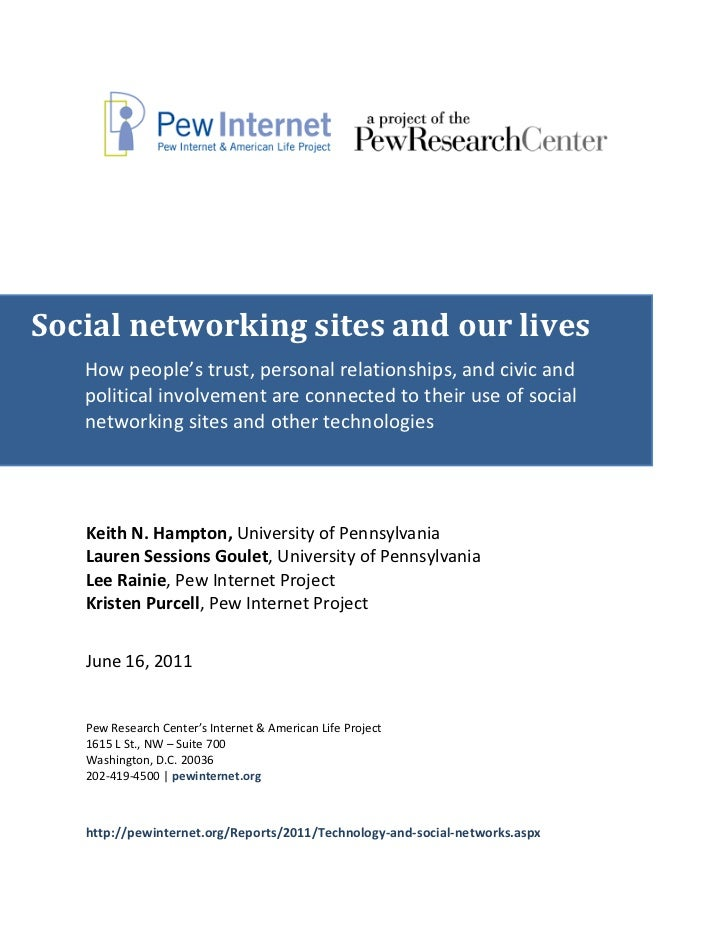 Social networking sites and our lives   How people's trust, personal relationships, and civic and   political involvement ...