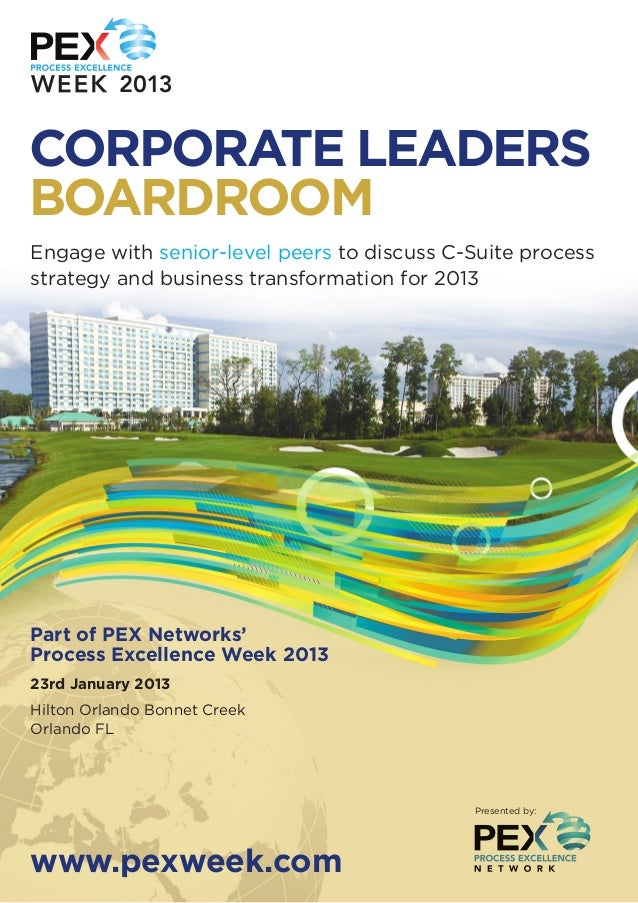 CORPORATE LEADERSBOARDROOMEngage with senior-level peers to discuss C-Suite processstrategy and business transformation fo...