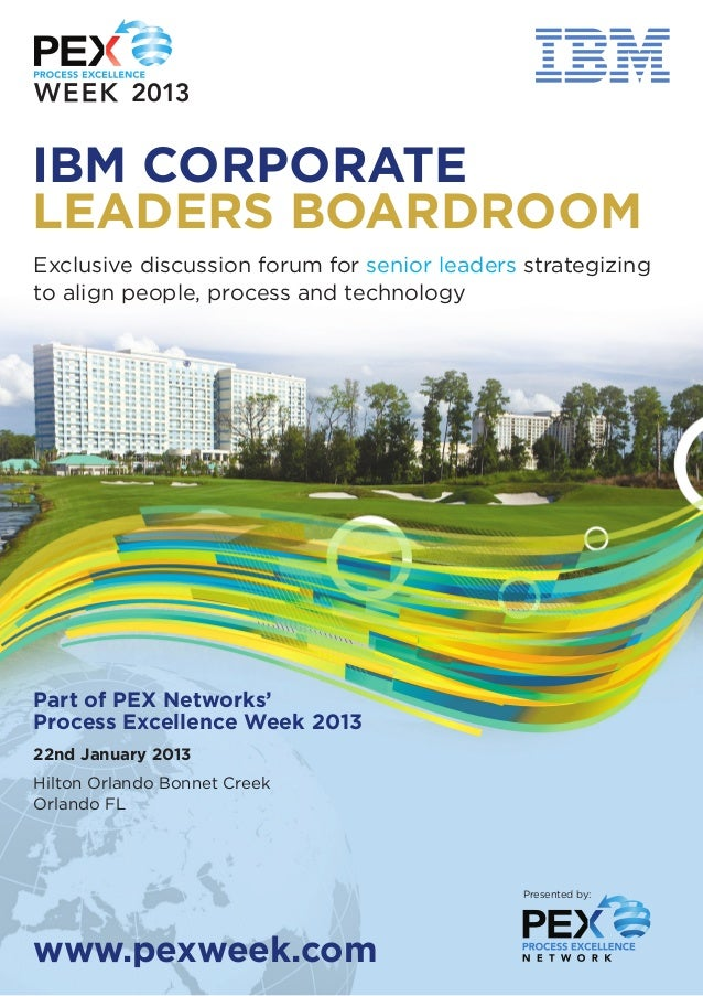 IBM CORPORATELEADERS BOARDROOMExclusive discussion forum for senior leaders strategizingto align people, process and techn...