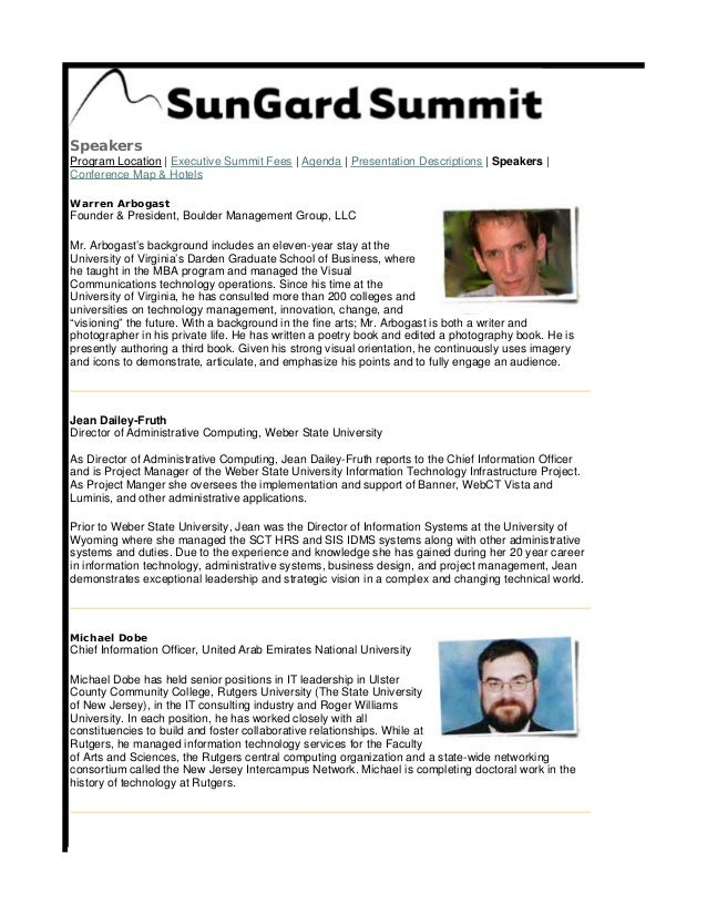 Speakers Program Location | Executive Summit Fees | Agenda | Presentation Descriptions | Speakers | Conference Map & Hotel...