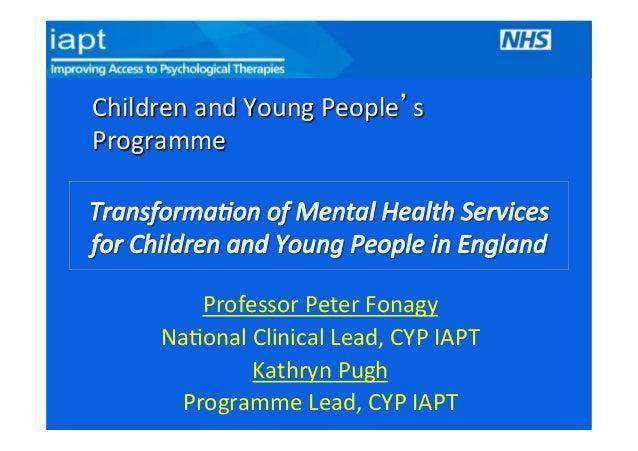 Peter Fonagy CYP IAPT Programme