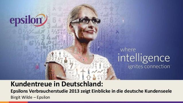 Epsilon International, ein Handelsname von Alliance Data FHC, Inc. Alle Rechte vorbehalten. Kundentreue in Deutschland: Ep...