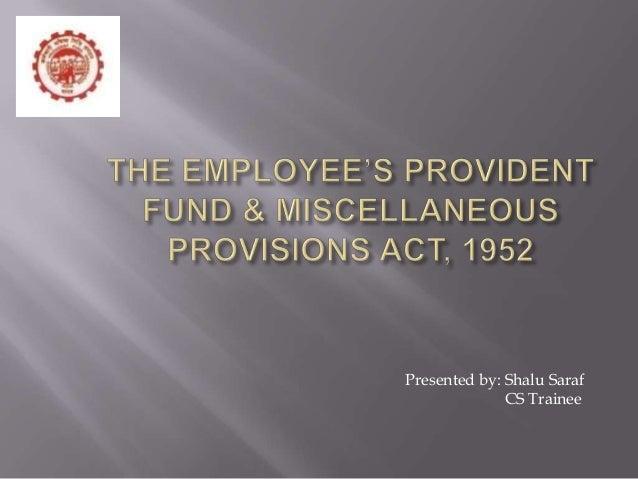 Pf act, 1952