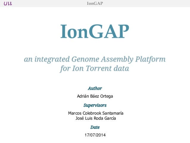 IonGAP - an Integrated Genome Assembly Platform for Ion Torrent Data