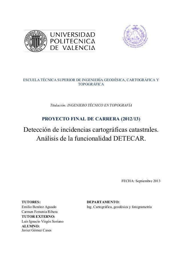 Detección de incidencias cartográficas catastrales. Análisis de la funcionalidad DETECAR.
