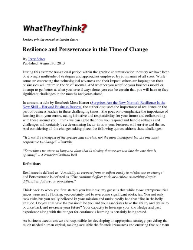 Leading printing executives into the future  Resilience and Perseverance in this Time of Change By Jerry Scher Published: ...