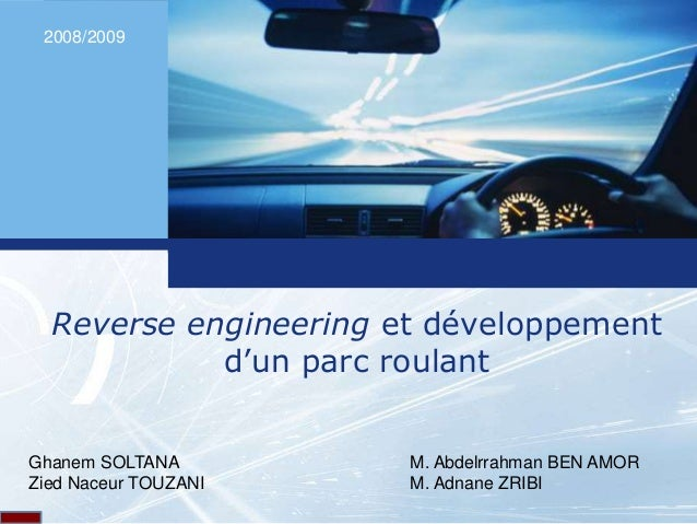 L o g o L o g o Reverse engineering et développement d'un parc roulant Ghanem SOLTANA Zied Naceur TOUZANI M. Abdelrrahman ...