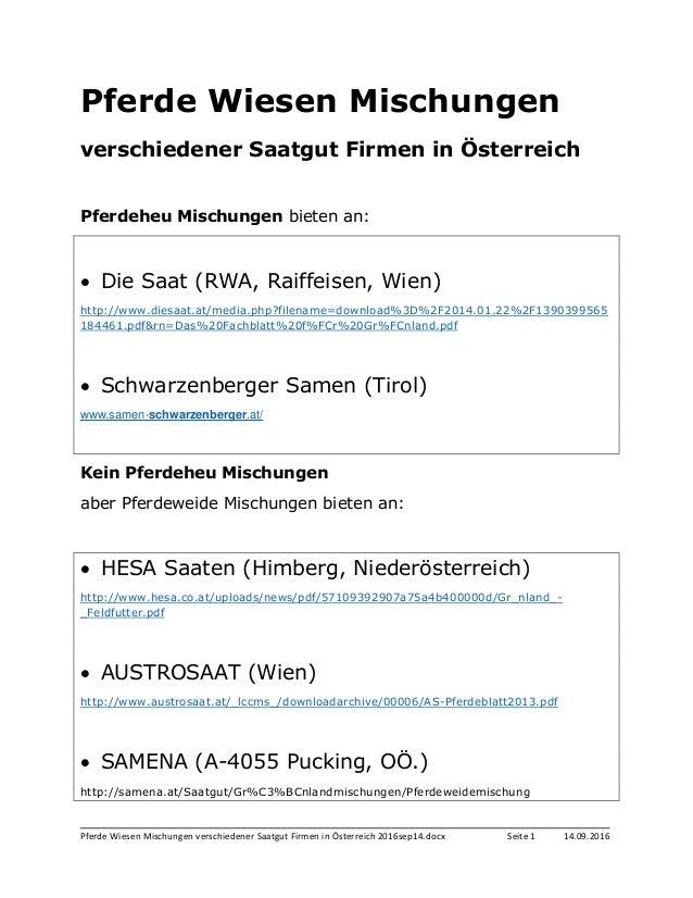 Pferde Wiesen Mischungen verschiedener Saatgut Firmen in Österreich 2016sep14.docx Seite 1 14.09.2016 Pferde Wiesen Mischu...