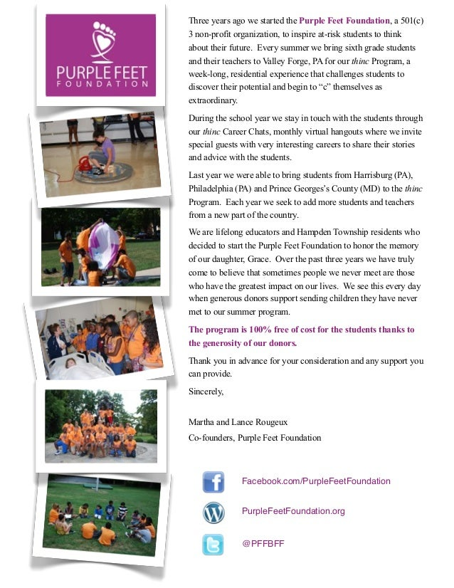 Three years ago we started the Purple Feet Foundation, a 501(c)3 non-profit organization, to inspire at-risk students to t...