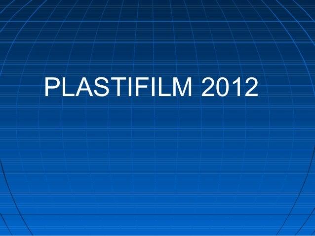 PLASTIFILM 2012