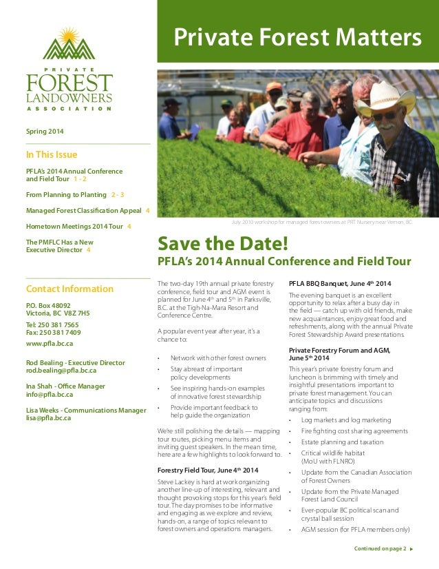 Private Forest Matters Save the Date! PFLA's 2014 Annual Conference and Field Tour The two-day 19th annual private forestr...