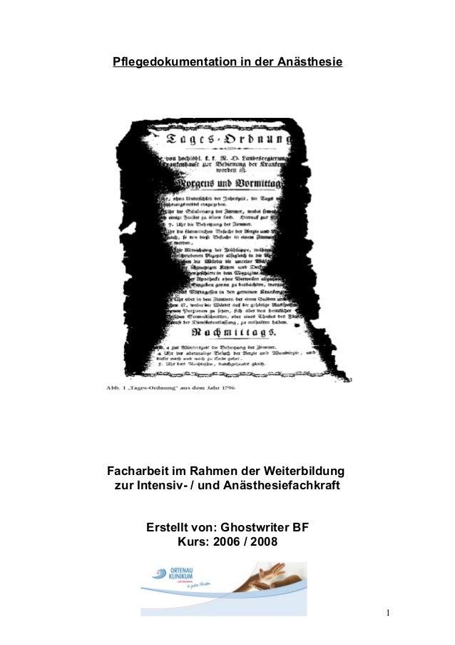 Pflegedokumentation in der AnästhesieFacharbeit im Rahmen der Weiterbildungzur Intensiv- / und AnästhesiefachkraftErstellt...