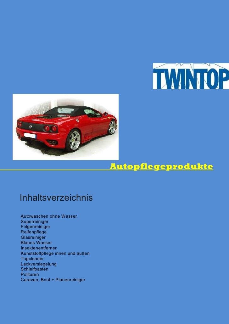 Autopflegeprodukte   Inhaltsverzeichnis Autowaschen ohne Wasser Superreiniger Felgenreiniger Reifenpflege Glasreiniger Bla...