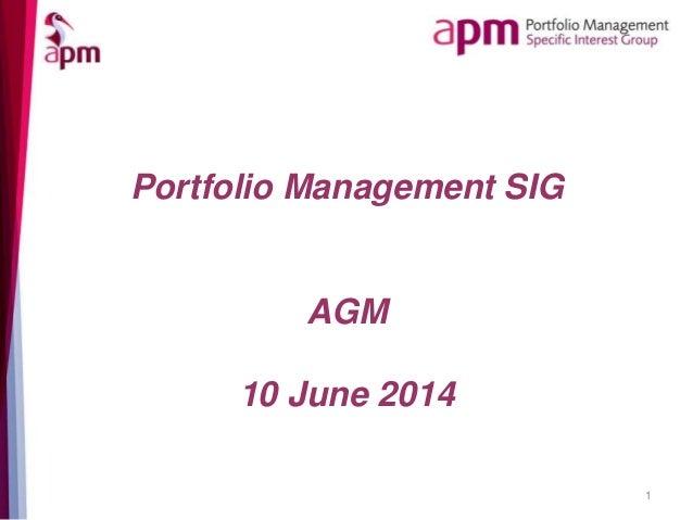 Portfolio Management SIG AGM 10 June 2014 1