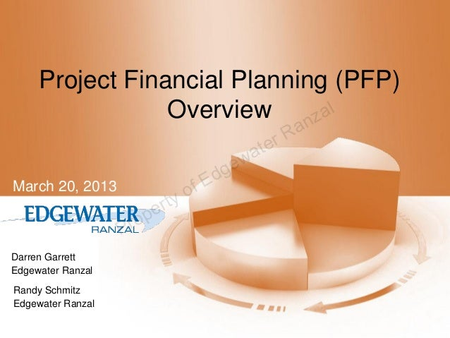 Project Financial Planning (PFP)                 Overview nzal                                             r Ra           ...