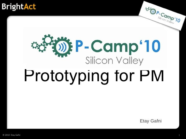 Prototyping for PM Etay Gafni