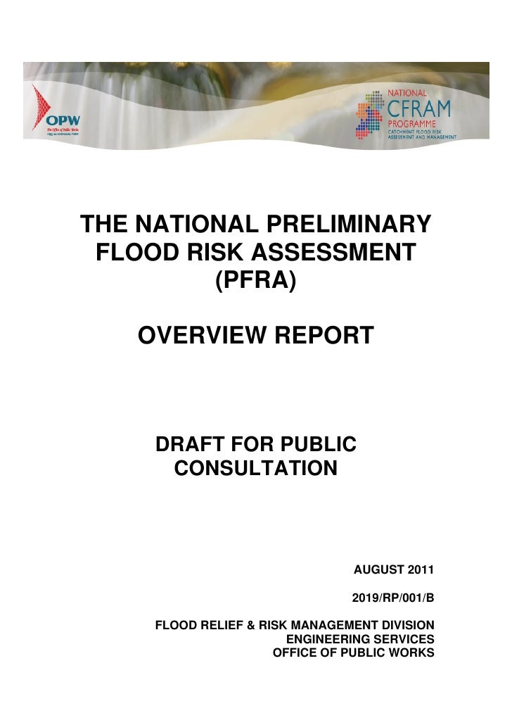 THE NATIONAL PRELIMINARY FLOOD RISK ASSESSMENT         (PFRA)   OVERVIEW REPORT     DRAFT FOR PUBLIC      CONSULTATION    ...