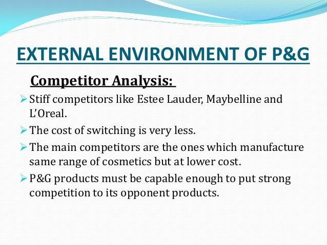 l oreal external analysis L'oreal's economic performance and its presence in the market are  these  commitments are guaranteed partly by external nancial cover.