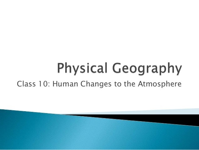 Pg class10-human atmospheric changes