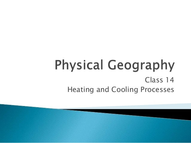 Pg class14- heating and cooling
