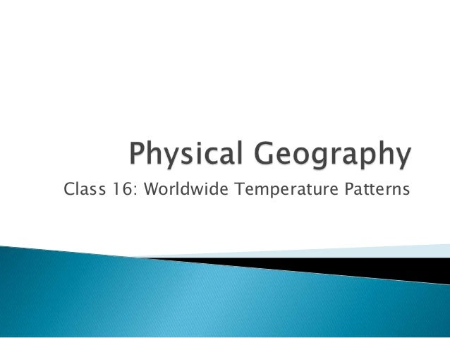 Pg tp-class16-worldwide temperature variations