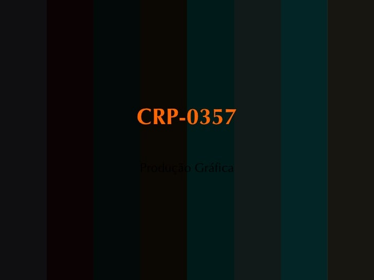 CRP-0357 Produção Gráfica