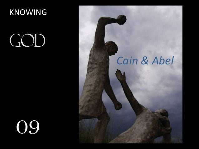 Cain & Abel 09 KNOWING
