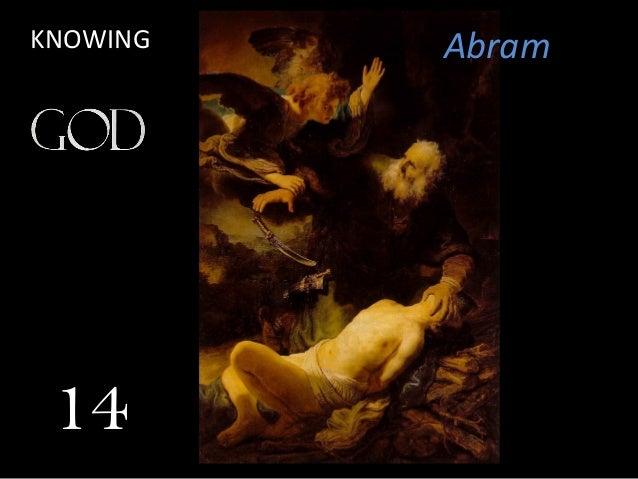 Abram 14 KNOWING