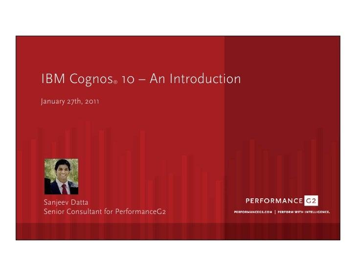 IBM Cognos 10 - An Introduction