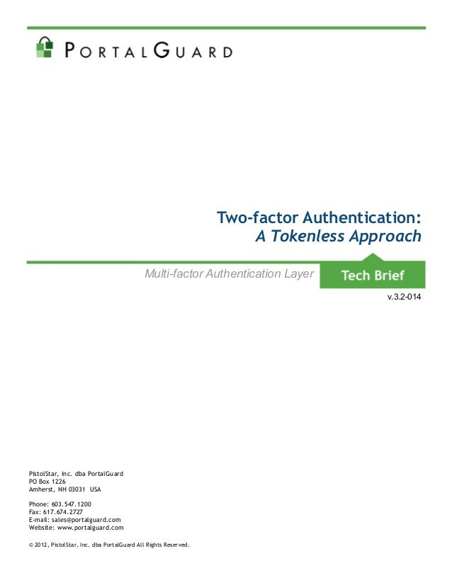 Two-factor Authentication: A Tokenless Approach