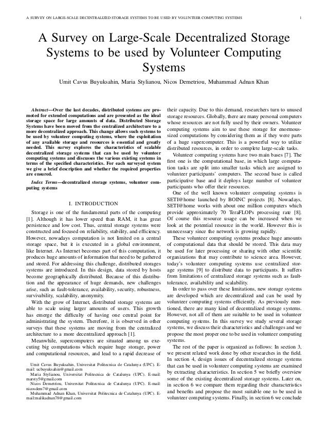A SURVEY ON LARGE-SCALE DECENTRALIZED STORAGE SYSTEMS TO BE USED BY VOLUNTEER COMPUTING SYSTEMS                           ...
