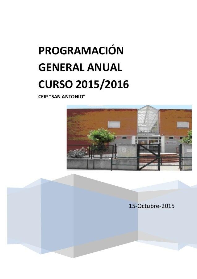 """15-Octubre-2015 PROGRAMACIÓN GENERAL ANUAL CURSO 2015/2016 CEIP """"SAN ANTONIO"""""""