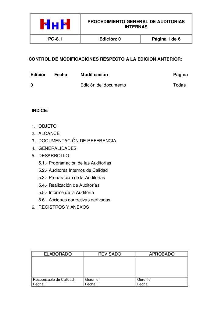 PROCEDIMIENTO GENERAL DE AUDITORIAS                                             INTERNAS            PG-8.1                ...