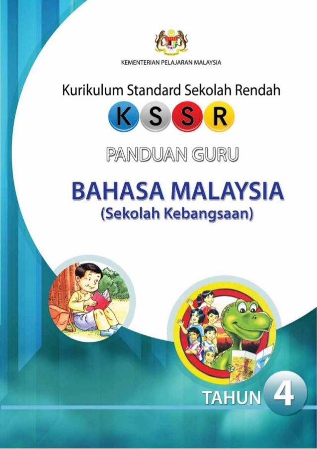 KEMENTERIAN PELAJARAN MALAYSIA  Kurikulum Standard Sekolah Rendah  PANDUAN GURU  BAHASA MALAYSIA (Sekolah Kebangsaan) TAHU...