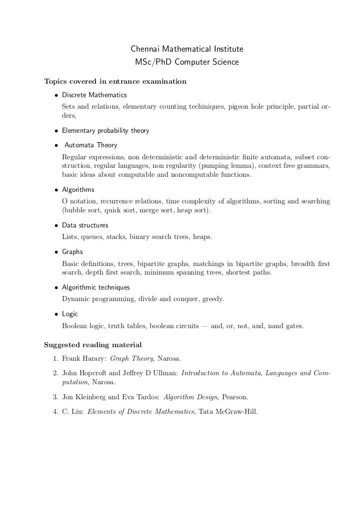 Chennai Mathematical Institute                              MSc/PhD Computer ScienceTopics covered in entrance examination...